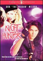 Night Hunter, Cinemax World Premiere