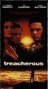 Treacherous, Cinemax Premiere Movie